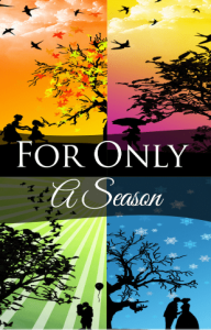 For Only A Season (Book Cover) - Charles R. Butts Jr.